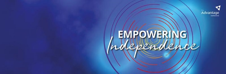 Advantage 2020 conference theme is 'Empowering Independence'